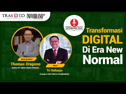 TRANSFORMASI DIGITAL DI ERA NEW NORMAL - Bersama THOMAS DRAGONO (CO-FOUNDER FIBERSTAR)