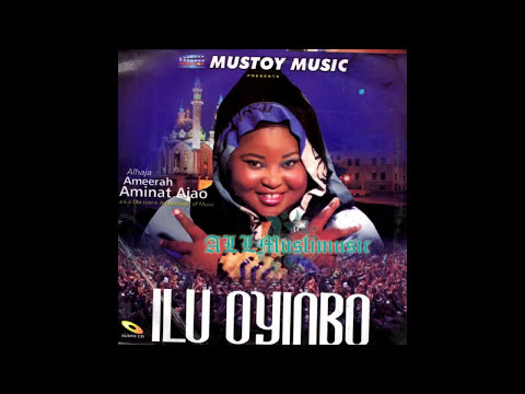 Download Alhaja Ameerah Aminat Ajao - Ilu Oyinbo HD Mp4 3GP Video and MP3