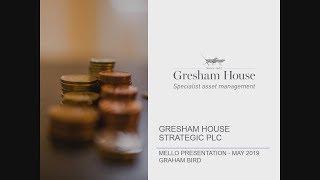 gresham-house-strategic-plc-ghs-presentation-at-mello-trusts-funds-may-2019-11-06-2019