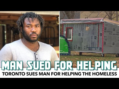 Toronto Sues Man For Helping The Homeless