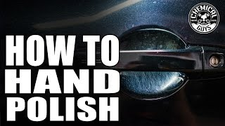 How To Hand Polish Door Handles To Remove Scratches - Chemical Guys