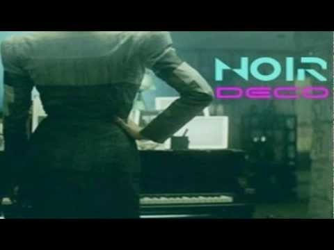 Noir Deco - Future To Fantasy