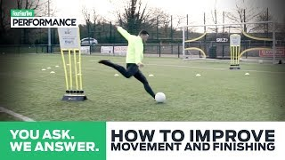 Movement And Shooting Training Session For Strikers | You Ask, We Answer