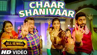 'Chaar Shanivaar' - Song Video - All Is Well