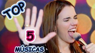 Top 5 - Músicas