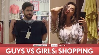 FilterCopy | Guys vs. Girls: Shopping | Ft. Veer Rajwant Singh, Kritika Avasthi, Akash Deep Arora