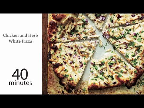 How to Make Chicken and Herb White Pizza