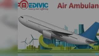 Air Ambulance in Allahabad and Varanasi by Medivic Aviation