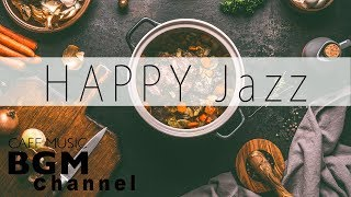 HAPPY Jazz Mix   Jazz & Latin Music   Background Cafe Music