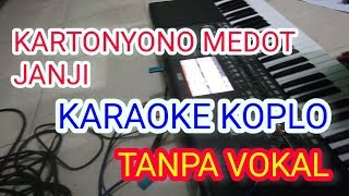 karaoke kartonyono medot janji dangdut koplo tanpa vokal untuk cewek
