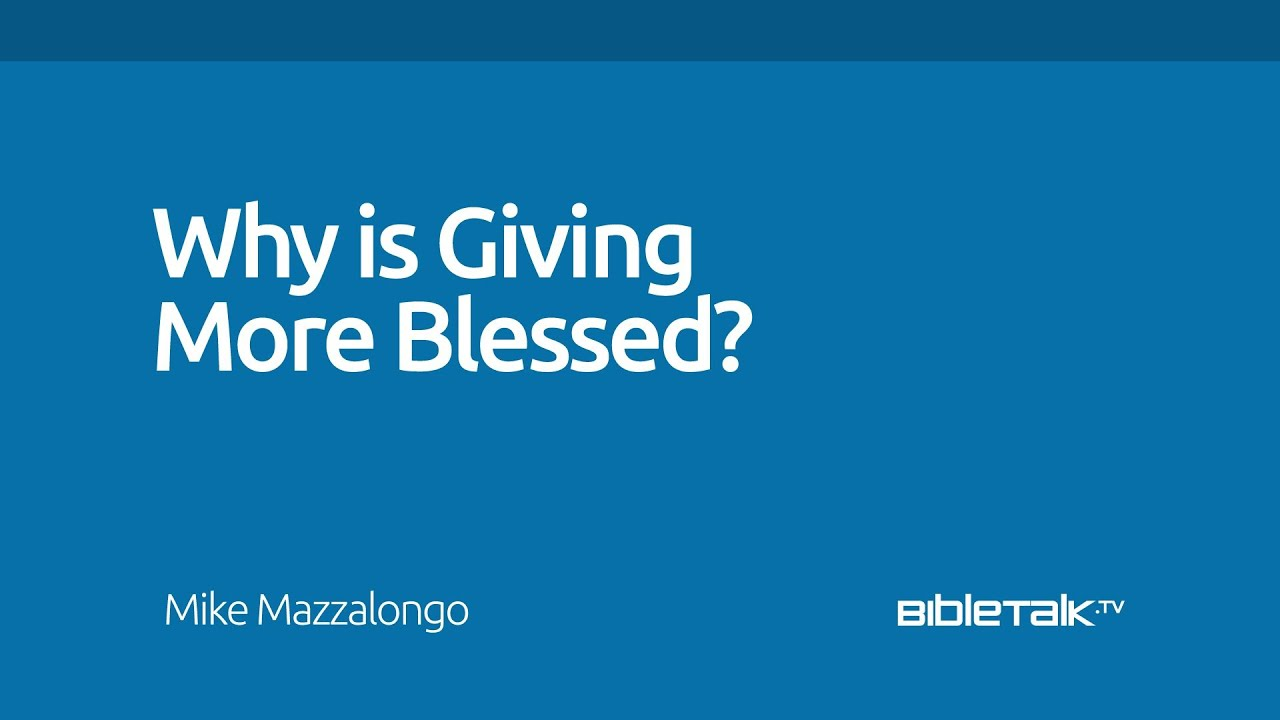 Why is Giving More Blessed Than Receiving?