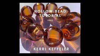 Lampwork Hollow Bead Demo Tutorial Video By Kerri Keffeler - Lampworking For Beginners!