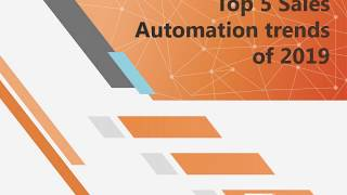 Top 5 Sales Automation trends of 2019