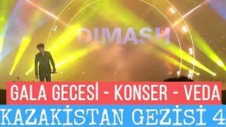 Kazakistan Gezisi 4 - Gala Gecesi & Konser ve Veda