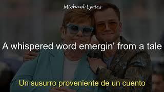 Elton John, Taron Egerton   (I'm Gonna) Love Me Again | LyricsLetra | Subtitulado Al Español