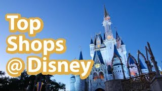 Best Shops & Stores At Disney World | Magic Kingdoms Top Gift Shops