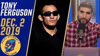 Tony Ferguson says he's in Khabib Nurmagomedov's head   Ariel Helwani's MMA Show