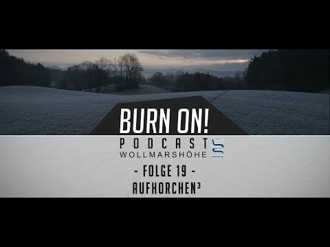Burn on! - Folge 19: aufhorchen-hoch-drei - Selbstmanagementprogramm
