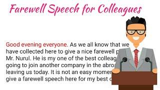 Farewell Speech for Colleague -1   Farewell Speech for Friends   Farewell Speech in English