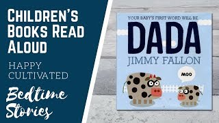Dada Jimmy Fallon Baby Book Read Aloud | Dada Books For Babies | Childrens Books Read Aloud