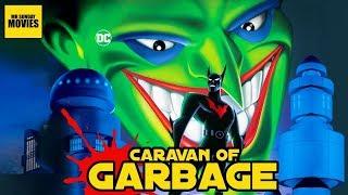 Batman Beyond: Return Of The Joker -  Caravan Of Garbage