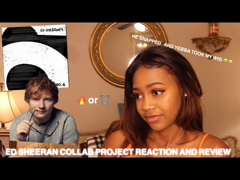 ED SHEERAN NO.6 COLLABORATION PROJECT REACTION AND REVIEW