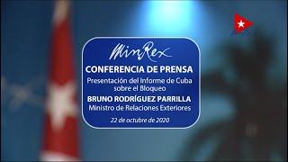 Conferencia de Prensa del Canciller Cuba, sobre impacto del bloqueo de Estados Unidos contra #Cuba
