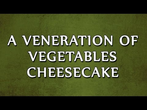 A Veneration of Vegetables Cheesecake | LEARN RECIPES | EASY TO LEARN