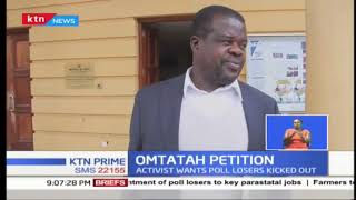 Why Activist Okiya Omtatah wants court to quash recent appointment of 2017 poll losers