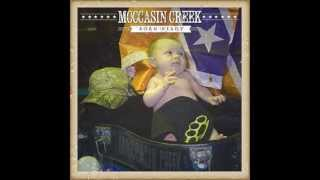 MOCCASIN CREEK - 'Say Somethin'' (Charlie Bonnet III and J. McCool)