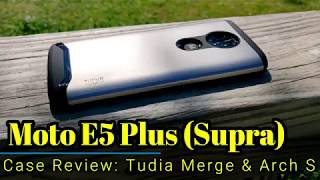 Moto E5 Plus (Supra): Case Review from @TudiaProducts