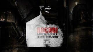 Rochdi (Krystal) - Sueurs Froides + Céleste Conclusion
