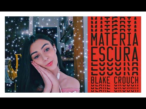 Matéria Escura, Blake Crouch -  Resenha