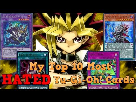 My Top 10 Most Hated Yu-Gi-Oh! Cards Of 2019! ~ Kisameunlimited