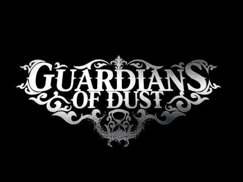 Guardians Of Dust - 'Soldier On'