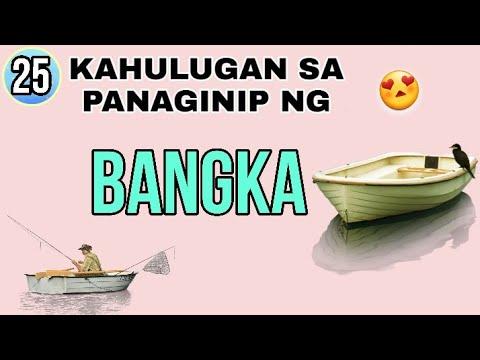 #63 KAHULUGAN SA PANAGINIP NG BANGKA / DREAMS AND MEANING OF BOAT