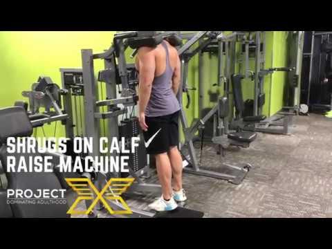 Project X: Shrugs On Calf Raise Machine