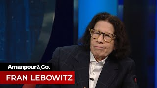 New York Legend Fran Lebowitz Gives Her Take on 2020 Politics | Amanpour and Company