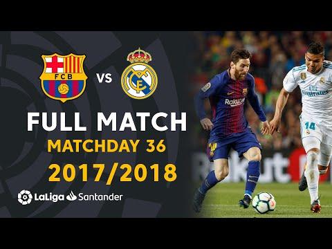 FC Barcelona vs Real Madrid (2-2) Matchday 36 2017/2018 - FULL MATCH