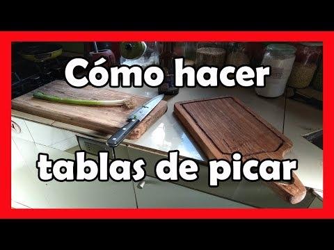 Cómo hacer tablas de picar