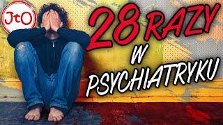 28 razy w PSYCHIATRYKU