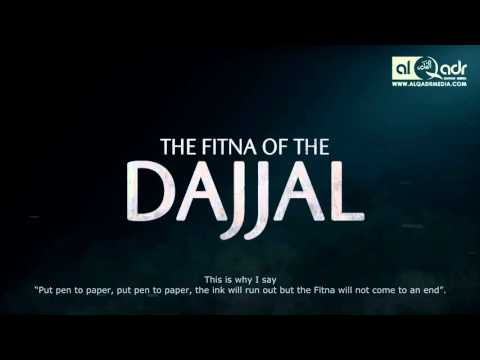 The Fitna Of Dajjal - Shaykh Muhammad Abdul Jabbar