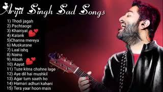 Arijit Singh All Sad Songs Collection 2020   Good Night Sad Song Jukebox