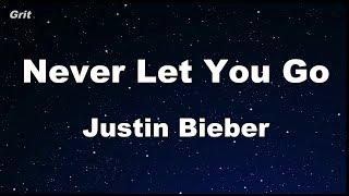 Never Let You Go - Justin Bieber Karaoke 【No Guide Melody】 Instrumental