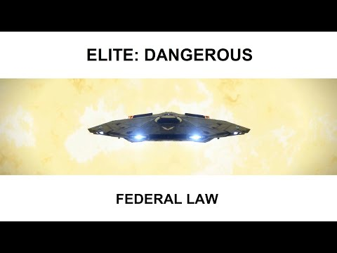 'Elite:Dangerous' v3.3 - Federal Law (Flight Assist Off)