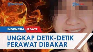 Saksi Ungkap Detik-detik Perawat Cantik di Malang Dibakar Hidup-hidup: Wajah Kebul-kebul