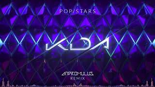 K/DA - POP/STARS (ft Madison Beer, (G)I-DLE, Jaira Burns) (Andromulus Remix)
