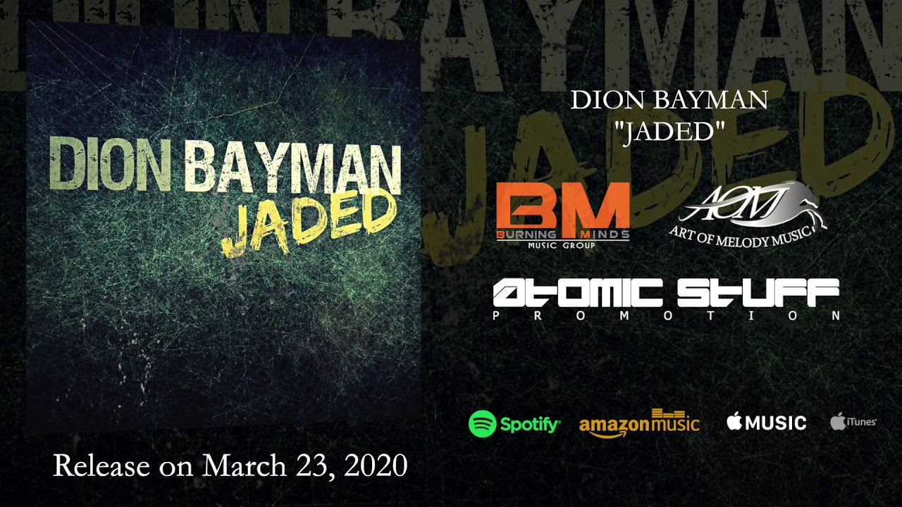 DION BAYMAN - Jaded