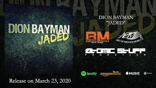 DION BAYMAN - Jaded