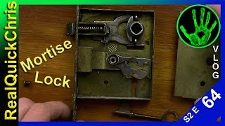 fixing a mortise lock my skeleton key lock was sticking s2e64